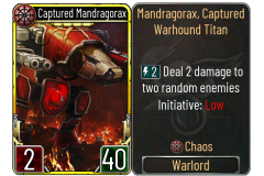 1 Captured Mandragorax (Chaos)