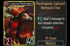 1 Captured Mandragorax (Chaos)